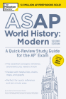 ASAP World History: Modern, 2nd Edition: A Quick-Review Study Guide for the AP Exam (College Test Preparation) Cover Image