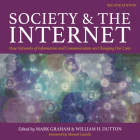 Society and the Internet, 2nd Edition: How Networks of Information and Communication Are Changing Our Lives Cover Image