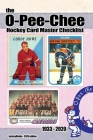 The O-Pee-Chee Hockey Card Master Checklist 2020 Cover Image