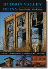 Hudson Valley Ruins: Forgotten Landmarks of an American Landscape Cover Image