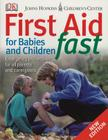 First Aid for Babies & Children Fast Cover Image