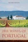 The wines of Portugal (Classic Wine Library) Cover Image