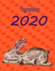 Tagesplaner 2020: süßes Kaninchen für Kaninchenhalter - 1 Tag 1 Blatt - A4 - Format Cover Image
