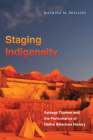 Staging Indigeneity: Salvage Tourism and the Performance of Native American History Cover Image