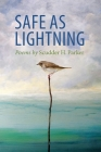 Safe as Lightning: Poems Cover Image