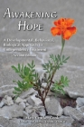 Awakening Hope. a Developmental, Behavioral, Biological Approach to Codependency Treatment. Cover Image