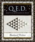 Q.E.D.: Beauty in Mathematical Proof (Wooden Books) Cover Image