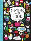 Playing with Food: An Activity Book Cover Image