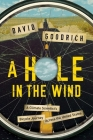 A Hole in the Wind: A Climate Scientist's Bicycle Journey Across the United States Cover Image