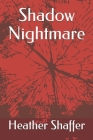 Shadow Nightmare Cover Image