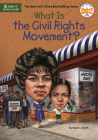 What Is the Civil Rights Movement? (What Was?) Cover Image