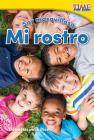 Soy Maravilloso: Mi Rostro (Marvelous Me: My Face) Cover Image