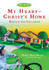 My Heart--Christ's Home Retold for Children (IVP Booklets) Cover Image