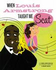 When Louis Armstrong Taught Me Scat Cover Image