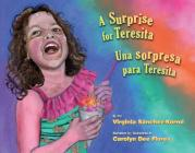 A Surprise for Teresita / Una Sorpresa Para Teresita Cover Image