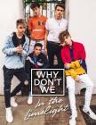 Why Don't We: In the Limelight Cover Image