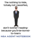 Funny NSA Agent Notebook, 120 Page Blank Lined Journal Cover Image
