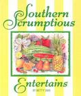 Southern Scrumptious Entertains Cover Image
