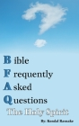 Bible Frequently Asked Questions: The Holy Spirit Cover Image