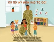 Oh no, my mom has to go! Cover Image