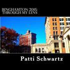 Binghamton 2015: Through My Lens Cover Image