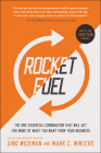 Rocket Fuel: The One Essential Combination That Will Get You More of What You Want from Your Business Cover Image