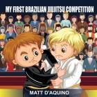 My First Brazilian Jiujitsu Competition Cover Image