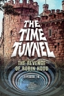 The Time Tunnel - The Revenge of Robin Hood Cover Image