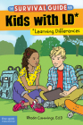 The Survival Guide for Kids with LD*: (*Learning Differences) Cover Image