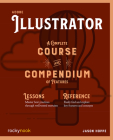 Adobe Illustrator: A Complete Course and Compendium of Features Cover Image