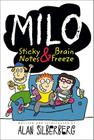 Milo: Sticky Notes and Brain Freeze Cover Image
