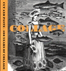 Cut and Paste: 400 Years of Collage Cover Image