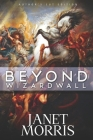 Beyond Wizardwall (Sacred Band #4) Cover Image