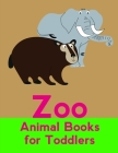 Zoo Animal Books For Toddlers: Christmas gifts with pictures of cute animals Cover Image