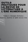 Outils pratiques pour la revue de littérature à l'ère numérique: Tome 1 Cover Image