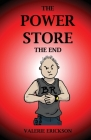 The Power Store: The End Cover Image