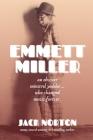 Emmett Miller: An Obscure Minstrel Yodeler Who Changed Music Forever Cover Image