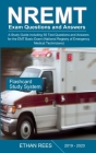 NREMT Exam Questions and Answers 2019-2020: A Study Guide including 50 Test Questions and Answers for the EMT Basic Exam (National Registry of Emergen Cover Image