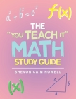 The You Teach It Math Study Guide Cover Image