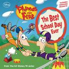 Phineas and Ferb The Best School Day Ever Cover Image