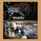 Wildlife-Wild Places Cover Image