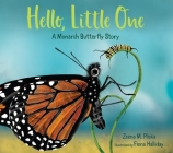 Hello, Little One: A Monarch Butterfly Story Cover Image