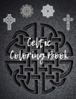 Celtic Coloring Book: Powerful Creative Illustrations of Mandalas with Crosses and Ornaments Patterns for Adults Cover Image