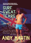 Surf, Sweat and Tears: The Epic Life and Mysterious Death of Edward George William Omar Deerhurst Cover Image
