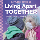Living Apart, Together: American Life During Covid-19 Cover Image