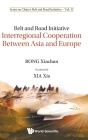 Belt and Road Initiative: Interregional Cooperation Between Asia and Europe Cover Image