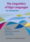 The Linguistics of Sign Languages: An Introduction Cover Image