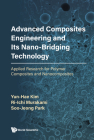 Advanced Composites Engineering and Its Nano-Bridging Technology: Applied Research for Polymer Composites and Nanocomposites Cover Image