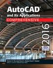 AutoCAD and Its Applications Comprehensive 2016 Cover Image
