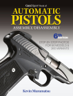 Gun Digest Book of Automatic Pistols Assembly/Disassembly, 6th Edition Cover Image